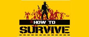 HowtoSurvive