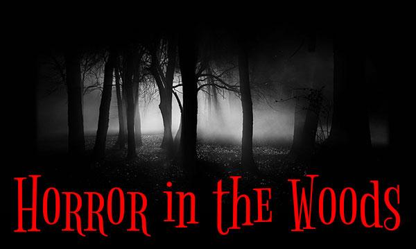 Horror-Woods
