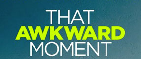 That-Awkward-Moment-logo