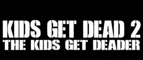 Kids-get-dead-2-logo