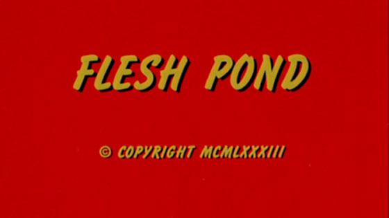 flesh-pond