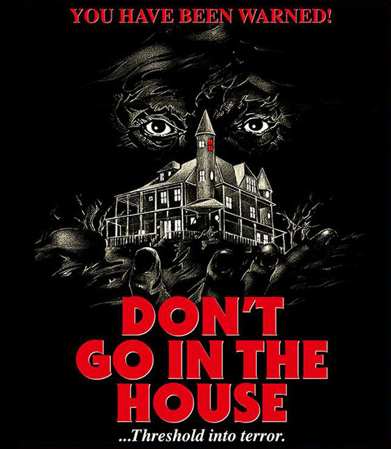 dont_go_in_the_house