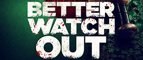 BETTER_WATCH_OUT_ONE_SHEET-logo