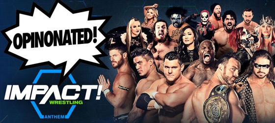 impact-wrestling-opinionated