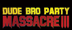 Dude-Bro-Party-Massacre-III-logo