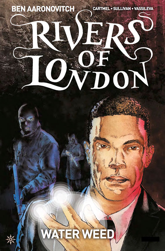Rivers_of_London_Water_Weed_3_Cover-A