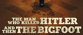 man_who_killed_hitler_and_then_bigfoot-logo