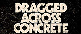 Dragged-Across-Concrete-poster-logo