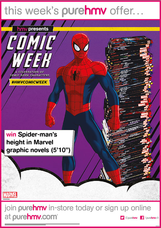 "During Comic Week, hmv Pure members will be given the chance to win a truly super prize of Spiderman's height in graphic novels – that stacks up to an incredible 5'10"" collection of comics. Sign up at purehmv.com"