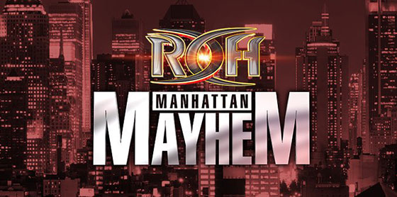 ROH-Manhattan-Mayhem