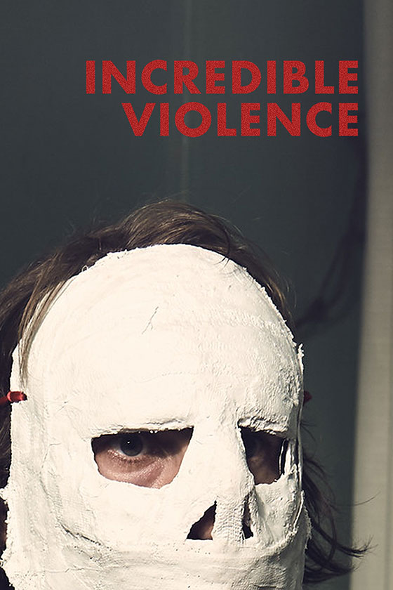 Incredible-Violence-poster