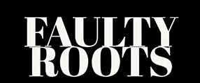 faulty-roots-poster-logo